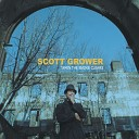 Scott Grower - Where Are You Now