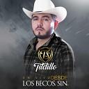 El Tildillo de Sinaloa - Ponchito el de la Lima En Vivo