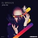 DJ Breeze - Join Me