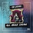 Tha Cream - You Know Me