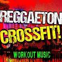 Crossfit Junkies - Duele El Corazon Crossfit Cardio Workout Mix