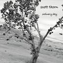Scott Thorn - Wide Open Skies