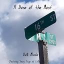 Do Mucho feat C Rag Mac Young Tripp - Me Nd My Bitch feat Young Tripp C Rag Mac