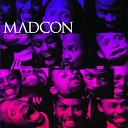 Madcon - The Sweetest Drug