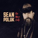 Sean Poluk - You Can t Find the Blues