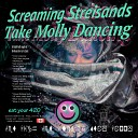 Screaming Steisands - I Love You Molly Pt 1
