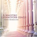 A Maestro Legnagyobb zenéje