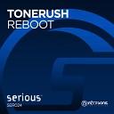 Tonerush - Reboot(Extended Mix)