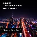 ATB - Alex Bartlett feat Anthya Touch The Sun Duende Vocal Remix
