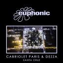 Cabriolet Paris Dezza - Santa Cruz DJ T H Remix