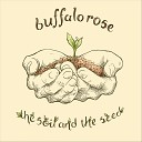 Buffalo Rose - Blue Skies