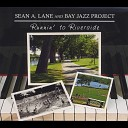 Sean A Lane Bay Jazz Project - You Can Always Count On Me