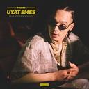 Uyat Emes