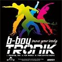 B Boy Tronik - Move Your Body mAKuSh1no Remix