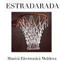 ESTRADARADA - Muzica Electronica Moldova (Гопцаца)