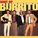 Burrito Brothers - Almost Saturday Night