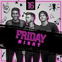 Friday Night - 16