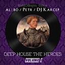 al l bo - That Feeling That You Can Not Stop Petr Dj Karcep Instrumental Remix