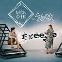 Monoir feat Alina Eremia - Freeze Robert Cristian Remix Radio Version