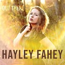 Hayley Fahey - From Dusk Til Dawn