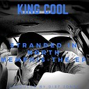 King Cool - Stranded in North Memphis Intro