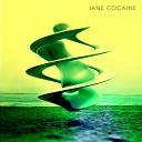 Jane Cocaine - Zero 7
