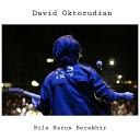 David Oktorudian - Bila Harus Berakhir