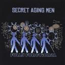 Secret Aging Men - Crystalline