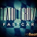 Taio Cruz - Fast Car