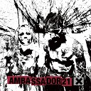 Ambassador21 - Power Rage Riot Death Live Edit
