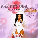Tony Crice - Pretty Girl Anthem