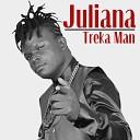 Treka Man - Juliana