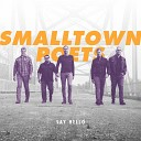 Smalltown Poets - For the Ones Who Run
