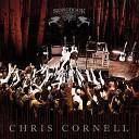 Chris Cornell - The Keeper Film Version