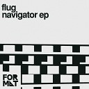 Flug - Drones Original Mix