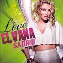 Elvana Sadriu - Te kalaja e Ulqinit Live