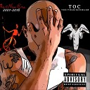 Toc the Thug Scholar - Just Us 3