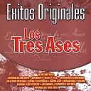 Los Tres Ases - Historia De Un Amor