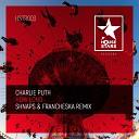 Charlie Puth - How Long (Shnaps & Francheska Remix)