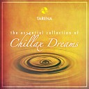 The Essential Collection of Chillax Dreams