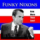 Funky Nixons - Hot Stuff