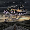 Seth Turner and the High Desert Drifters - Kerouac On the Run