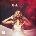 Haliene - I Was Made For Loving You