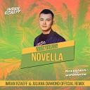 Ivan Valeev - Novella (Imran Rzaeff & Juliana Diamond Radio Remix)
