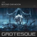 JAK - Beyond Our Moon
