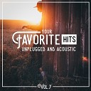 Acoustic Cover Hits - Best Day of My Life Acoustic Version American Authors Cover