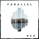 MEA - Parallel