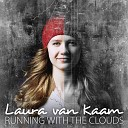 Laura van Kaam - Running With The Clouds Acoustic Version