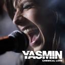Yasmin - Chemical Love