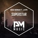 Kriss Norman feat J Hype - Superstar